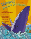 Discover Marine Mammals�Feature creatures! booklet
